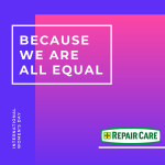 Repair Care Support International Women's Day